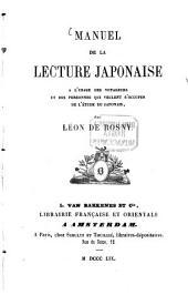 Manuel de la lecture Japonaise à l'usage des voyageurs et des personnes qui veulent s'occuper de l'étude du Japonais
