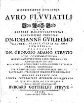 Dissertatio iuridica de auro fluviatili sive Von Wasch-Gold