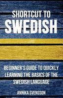 Shortcut to Swedish
