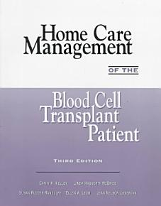 Home Care Management of the Blood Cell Transplant Patient PDF