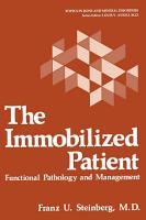 The Immobilized Patient PDF