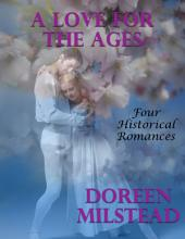 A Love for the Ages: Four Historical Romances