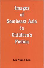 Images of Southeast Asia in Children's Fiction
