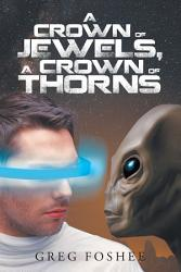 A Crown Of Jewels A Crown Of Thorns Book PDF