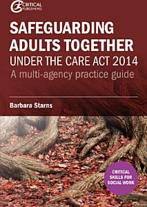 Safeguarding Adults Together under the Care Act 2014 PDF