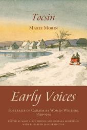 Tocsin: Early Voices — Portraits of Canada by Women Writers, 1639–1914