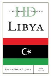 Historical Dictionary of Libya: Edition 5