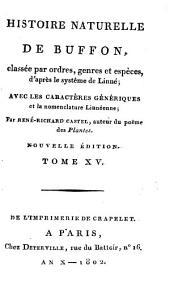 Histoire Naturelle: classée par ordres, genres et espèces, d'après le système de Linnée : avec les Caractères génériques et la nomenclature Linnéenne. Oiseaux ; T. 5, Volume15