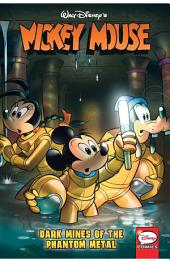 Mickey Mouse, Vol. 5: Dark Mines of the Phantom Metal