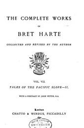 The Complete Works of Bret Harte: Volume 7