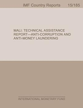 Mali  Technical Assistance Report Anti Corruption and Anti Money Laundering PDF