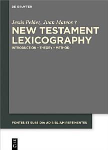 New Testament Lexicography Book