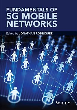 Fundamentals of 5G Mobile Networks PDF