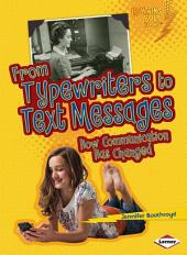 From Typewriters to Text Messages: How Communication Has Changed