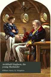 Archibald Hughson, the Young Shetlander