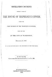 Miscellaneous documents printed by order of the House of Representatives, during the first session of the thirtieth Congress, begun and held at the city of Washington, December 2, 1847 ...