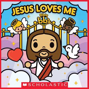 Jesus Loves Me  Bible bb s