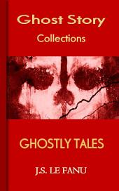 Ghostly Tales: Ghost Story Collections