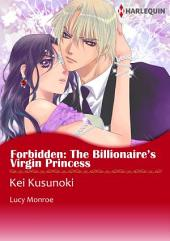 Forbidden: The Billionaire's Virgin Princess: Harlequin Comics