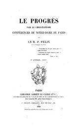 Le progrès par le christianisme: conférences de Notre-Dame de Paris, Volume2