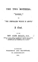 The Two Mothers     Rome     Or    the Jerusalem which is Above     A Tract PDF