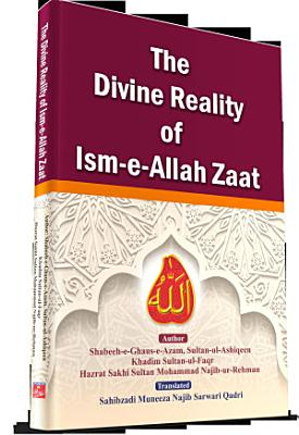 The Divine Reality of Ism e Allah Zaat PDF