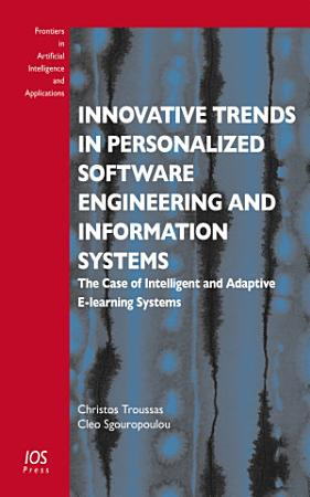 Innovative Trends in Personalized Software Engineering and Information Systems PDF