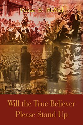 Will the True Believer Please Stand Up PDF