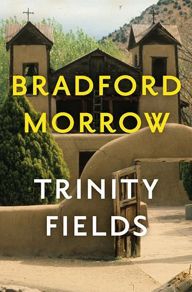Download Trinity Fields Book