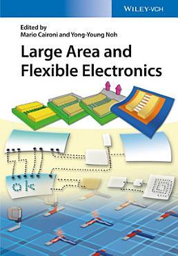 Large Area and Flexible Electronics PDF