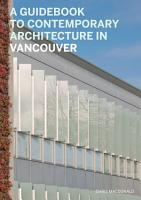 A Guidebook to Contemporary Architecture in Vancouver PDF