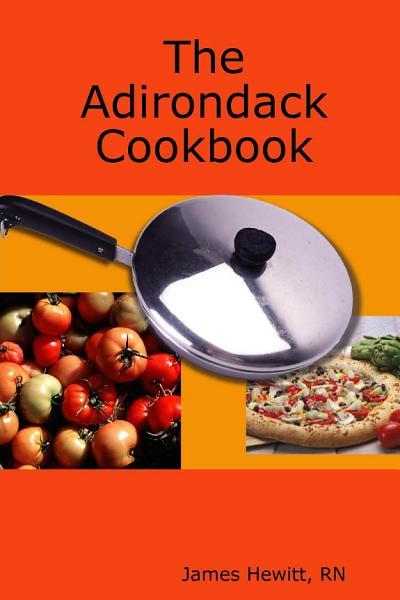 The Adirondack Cookbook
