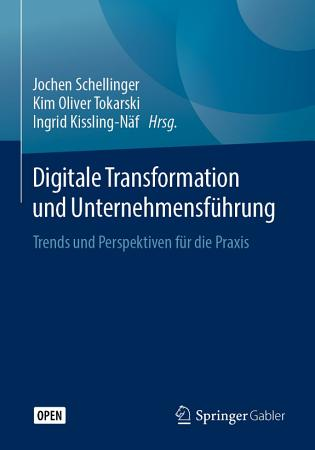 Digitale Transformation und Unternehmensf  hrung PDF