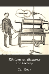 Röntgen Ray Diagnosis and Therapy