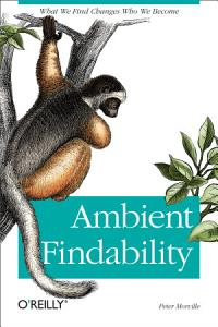 Ambient Findability Book