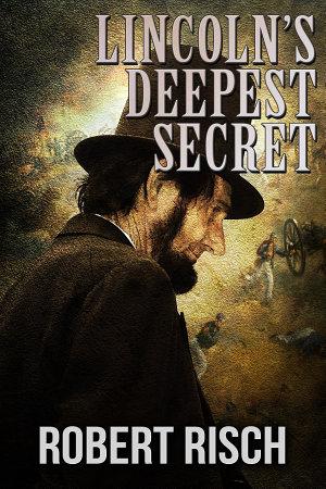 Lincoln's Deepest Secret