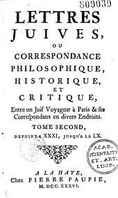 Lettres juives, ou Correspondance philosophique, historique et critique, entre un juif voyageur à Paris & ses correspondans en divers endroits