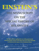 Download Einstein s 1912 Manuscript on the Special Theory of Relativity Book