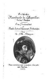 Geschichte Raphaels de Aquillas in fünf Büchern: Ein Seitenstück zu Fausts Leben, Thaten und Höllenfahrt