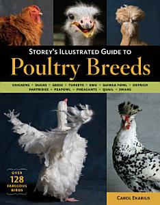 Storey s Illustrated Guide to Poultry Breeds Book