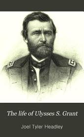 The Life of Ulysses S. Grant
