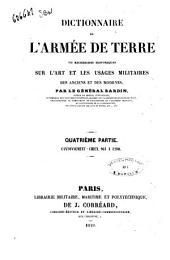 Dictionnaire de l'armée de terre, ou Recherches historiques sur l'art et les usages militaires des anciens et des modernes par le Général Bardin: 4