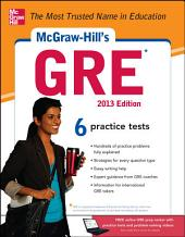 McGraw-Hill's GRE, 2013 Edition: Edition 4