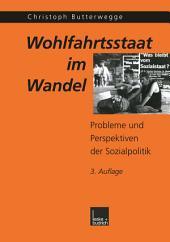 Wohlfahrtsstaat im Wandel: Probleme und Perspektiven der Sozialpolitik, Ausgabe 3