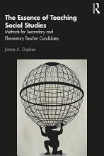 The Essence of Teaching Social Studies PDF