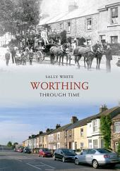 Worthing Through Time