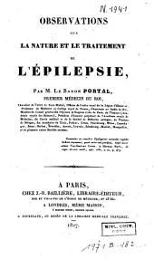 Observations sur la nature et le traitement de l'épilepsie