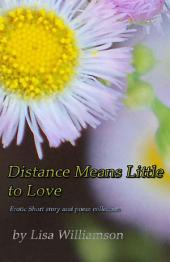 Distance Means Little to Love