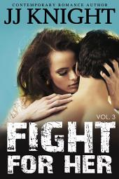 Fight For Her #3: MMA New Adult Contemporary Romantic Suspense