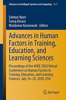 Advances in Human Factors in Training  Education  and Learning Sciences PDF